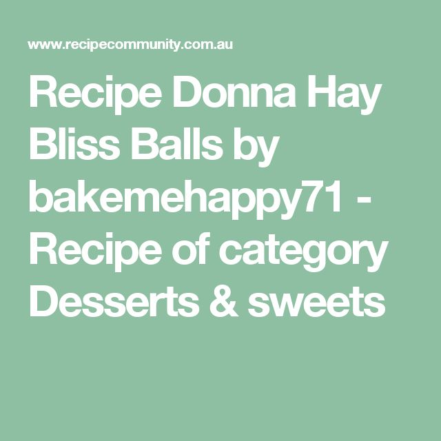 Recipe Donna Hay Bliss Balls by bakemehappy71 - Recipe of category Desserts & sweets