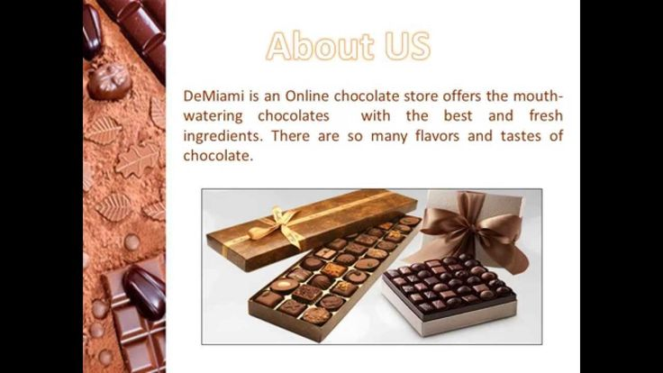 DeMiami is an Online chocolate store offers the mouth-watering chocolates with the best and fresh ingredients. Visit http://de-miami.in/