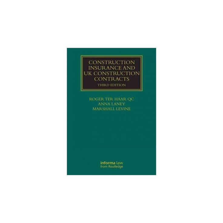 Construction Insurance and UK Construction Contracts (Revised) (Hardcover) (Roger Ter Haar & Marshall