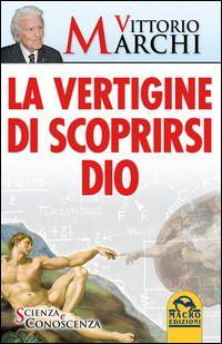 Prezzi e Sconti: #(nuovo o usato) la vertigine di scoprirsi dio Used and new  ad Euro 9.99 in #Macro edizioni #Libri