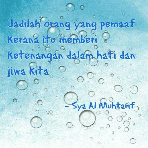 #pemaaf #ketenangan  #hati #jiwa by Sya Al Muhtarif