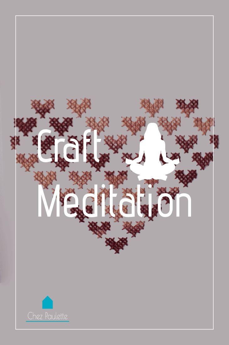 Meditando com os crafts. – Chez Paulette