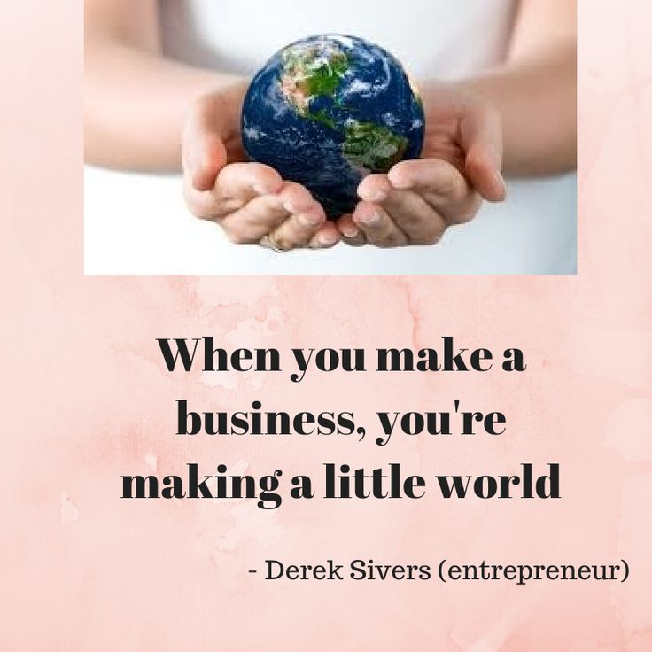 Make your small business world a good one!