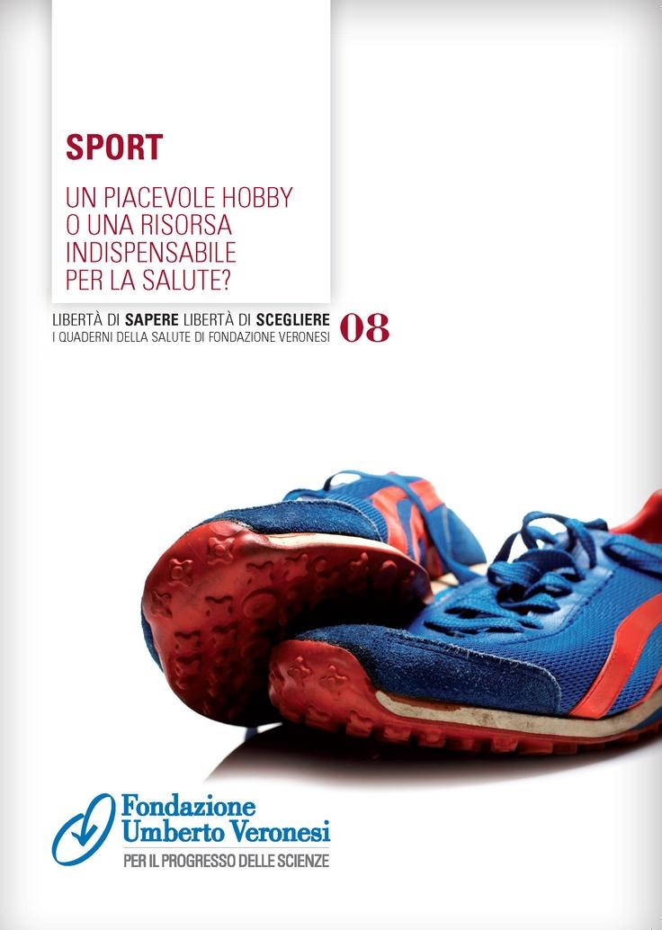 #sport: un piacevole hobby o una risorsa indipensabile per la salute? Scarica il quaderno per saperne di più!