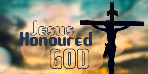 Jesus honoured God – John 13: 31-32 – Jesus honoured (glorified) God even when he was faced with death on the cross. God can be honoured even in our most difficult situation. For example, a God honouring wife can choose to bear sufferings joyfully at the hands of an angry husband. What difficult situation/person is before you through which/whom God's name can be honoured? Like Jesus, can we pray that our soul will glorify God in times of trouble? (Hebrews 12: 2).