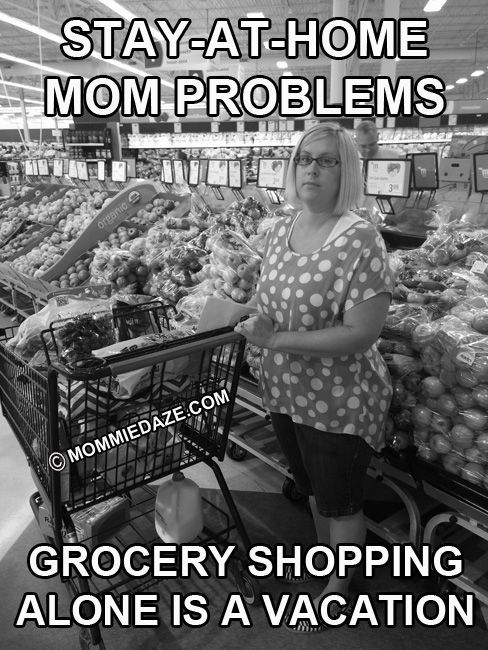 Stay-at-home Mom Problems: Grocery Shopping - Mommiedaze