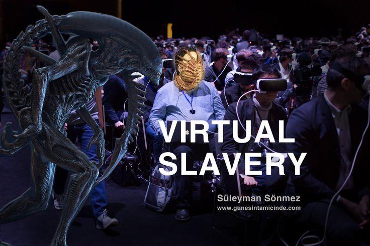 http://www.gunesintamicinde.com/virtual-reality-vr-sanal-gerceklik-nedir-virtual-slavery-kole-olmaya-hazirmisiniz-sanal-gerceklik-coktan-geldi/ Virtual Reality – Sanal Gerçeklik Nedir? Virtual Slavery   Sanal Gerçeklik Çoktan Geldi