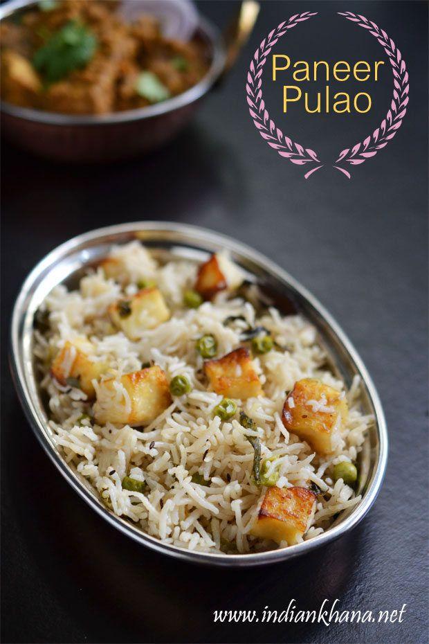 Indian Khana: Paneer Pulao Recipe   Paneer Matar Pulao   Easy Pu...