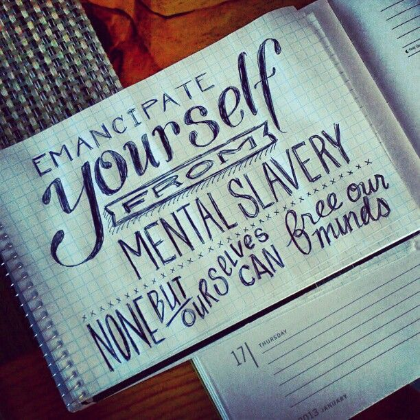 quotemancipate yourself from mental slavery none but