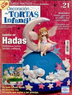 REVISTAS DE MANUALIDADES PARA DESCARGAR GRATIS: Revista de Decoración de Tortas Infantiles nº 21