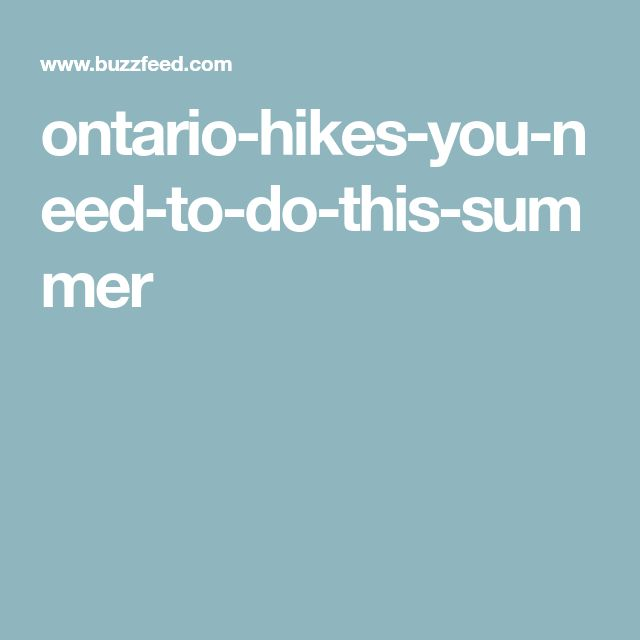 ontario-hikes-you-need-to-do-this-summer