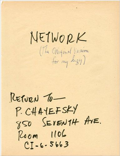"The screenwriter Paddy Chayefsky, who died in 1981, left behind many notes on his script for ""Network."""