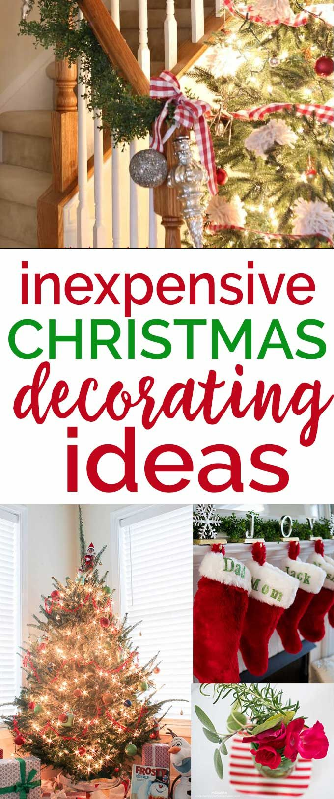 Holiday Decorating Doesn T Have To Cost A Lot Of Money Use These Inexpensive Christmas Decorating Id Inexpensive Christmas Christmas Decorations Holiday Decor