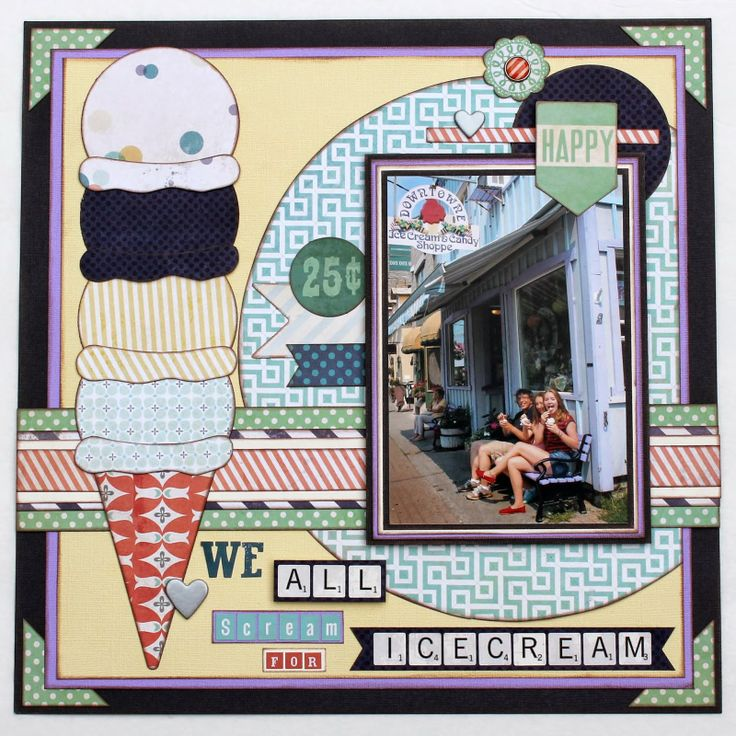 #papercraft #scrapbook #layout. We All Scream For Ice Cream...Summer Layout