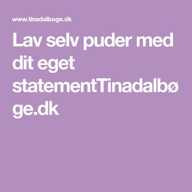 Lav selv puder med dit eget statementTinadalbøge.dk