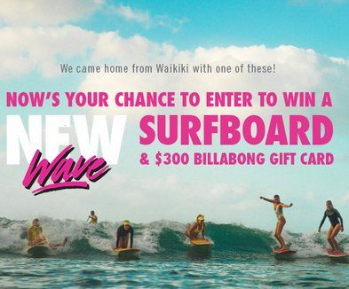 Score a limited edition custom surfboard and one $300.00 voucher redeemable at us.billabong.com. $1,300.00 total value. Limit one US Online Entry per person per email.