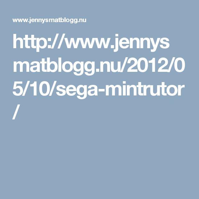 http://www.jennysmatblogg.nu/2012/05/10/sega-mintrutor/