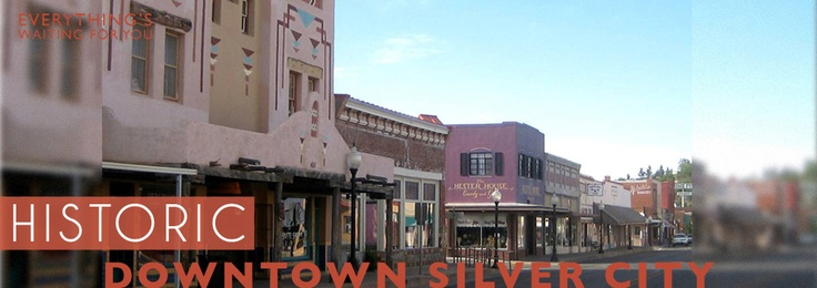 Silver City, New Mexico - how many times did I drive my car up and down that street?  Our favorite sport - dragging main.