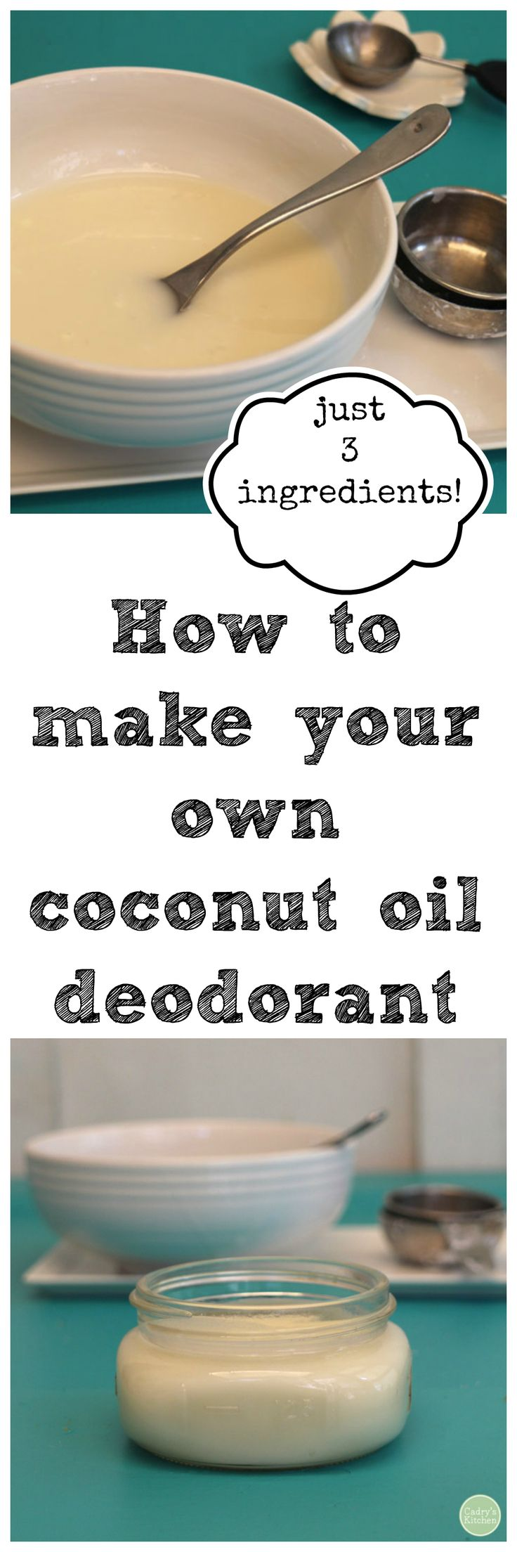 DIY: How to make your own coconut oil deodorant. Just 3 ingredients. It really works! | cadryskitchen.com #vegan
