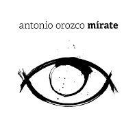 """RADIO   CORAZÓN  MUSICAL  TV: ANTONIO OROZCO PRESENTA NUEVO SINGLE """"MÍRATE"""" ADEL..."""