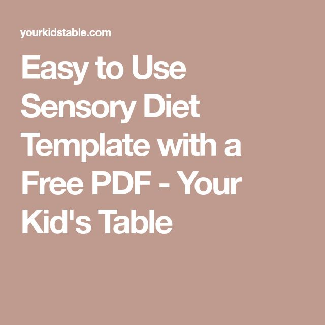 Easy to Use Sensory Diet Template with a Free PDF - Your Kid's Table Tap the link to check out fidgets and sensory toys! Happy Hands Toys!