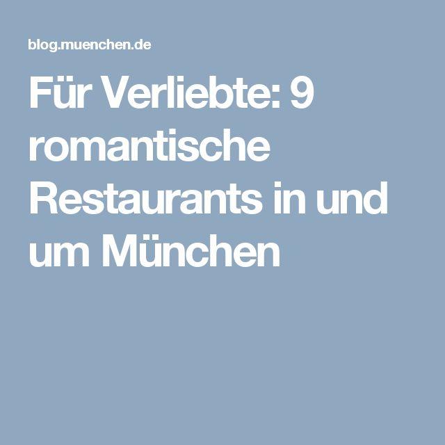 Für Verliebte: 9 romantische Restaurants in und um München