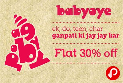 #Babyoye #offers Flat 30% #off on #BabyProducts except #Diapers, Feeding bottles, infant food and discounted products. Coupon Code – MORYA30 http://www.paisebachaoindia.com/get-flat-30-off-on-baby-products-babyoye/