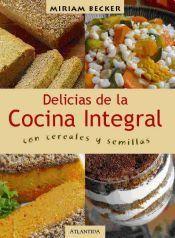 Las Delicias De La Cocina Integral