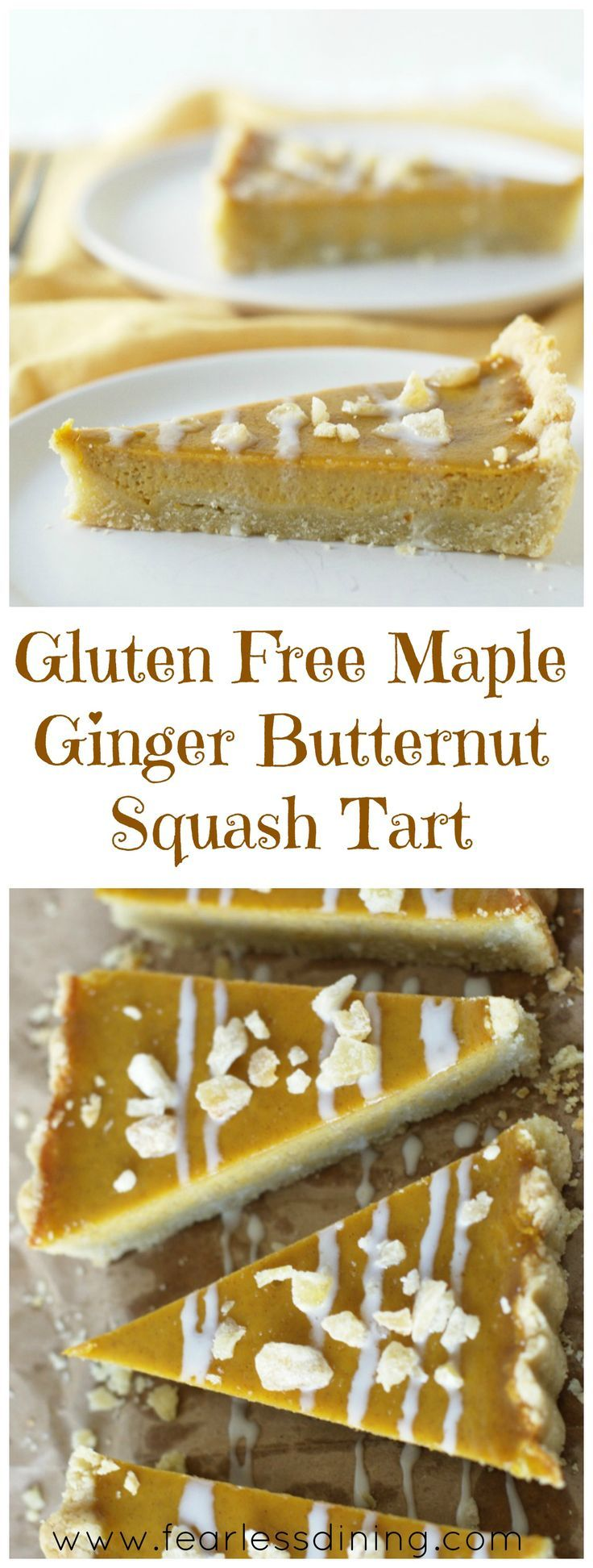 This dessert is perfect for the holidays. Gluten Free Maple Ginger Butternut Squash Tart. Easy and delicious! http://www.fearlessdining.com