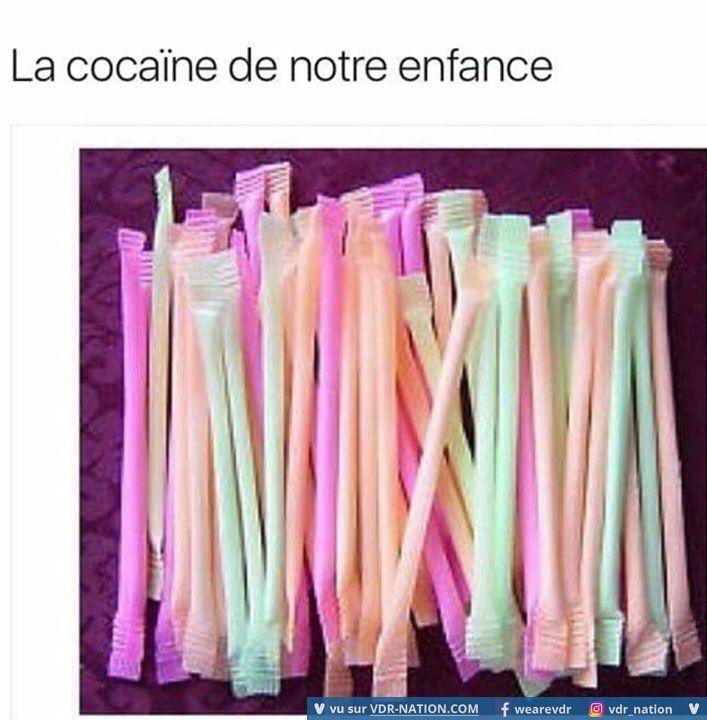 La cocaïne de notre enfance mdr