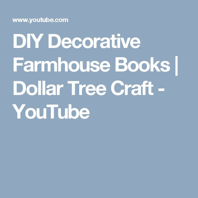 DIY Decorative Farmhouse Books | Dollar Tree Craft - YouTube