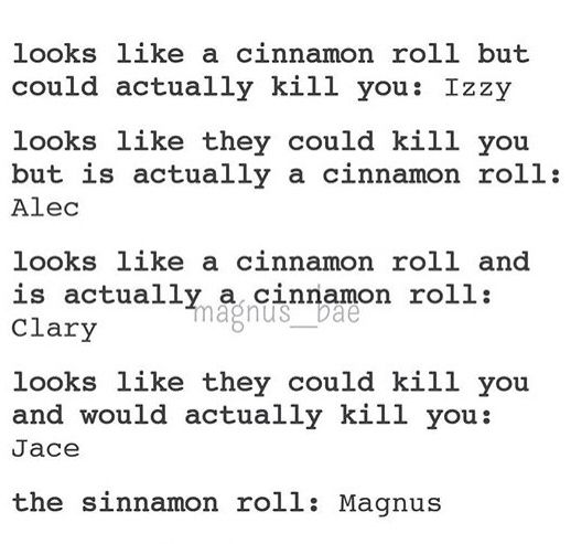 Not quite sure what 'cinnamon roll' symbolizes, but I find it funny all the same!