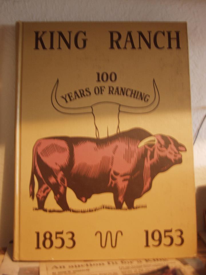 King Ranch 100 years of Ranching 992