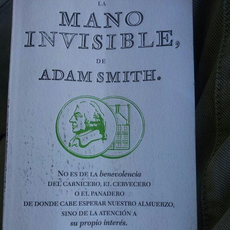 """""""La mano invisible"""" es un conjunto de los capítulos fundamentales de Smith y su teoría económica."""
