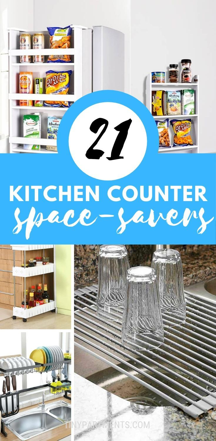 21 Ideas For Extra Kitchen Counter Space In A Small Apartment Tiny Partments Space Saving Kitchen Kitchen Space Savers Kitchen Counter Storage Kitchen counter space savers