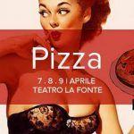 PIZZA – scintilleria teatrale  Ideazione e Regia di  Olga Melnik    *