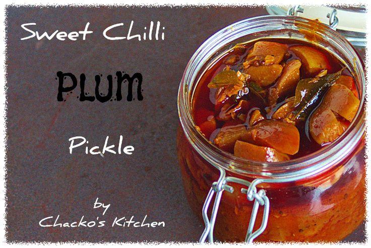 Sweet Chilli Plum Pickle – Yummm!!