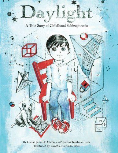 Daylight: A True Story of Childhood Schizophrenia by Dani... https://www.amazon.com/dp/0982548095/ref=cm_sw_r_pi_dp_PRStxbWFESAE9 #schizophrenia #mentalhealth #mentalillness