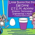 $ - Little Bunny Foo Foo Egg Dying S.T.E.M. Activity...Science, Technology, Engineering, Math. Enjoy! Regina Davis aka Queen Chaos at Fairy Tales And Fiction By 2.