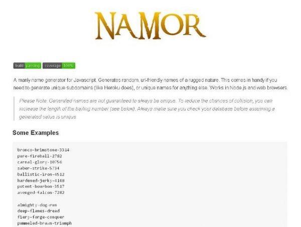 Un générateur JavaScript de nom de héros compatible web - Namor  Namor est un générateur de nom de héros compatible avec le web codé exclusivement en JavaScript.  http://www.noemiconcept.com/index.php/fr/departement-communication/news-departement-com/207215-webdesign-un-g%C3%A9n%C3%A9rateur-javascript-de-nom-de-h%C3%A9ros-compatible-web-namor.html