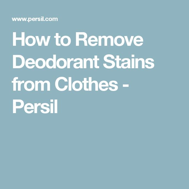 how to clean antiperspirant stains from clothes