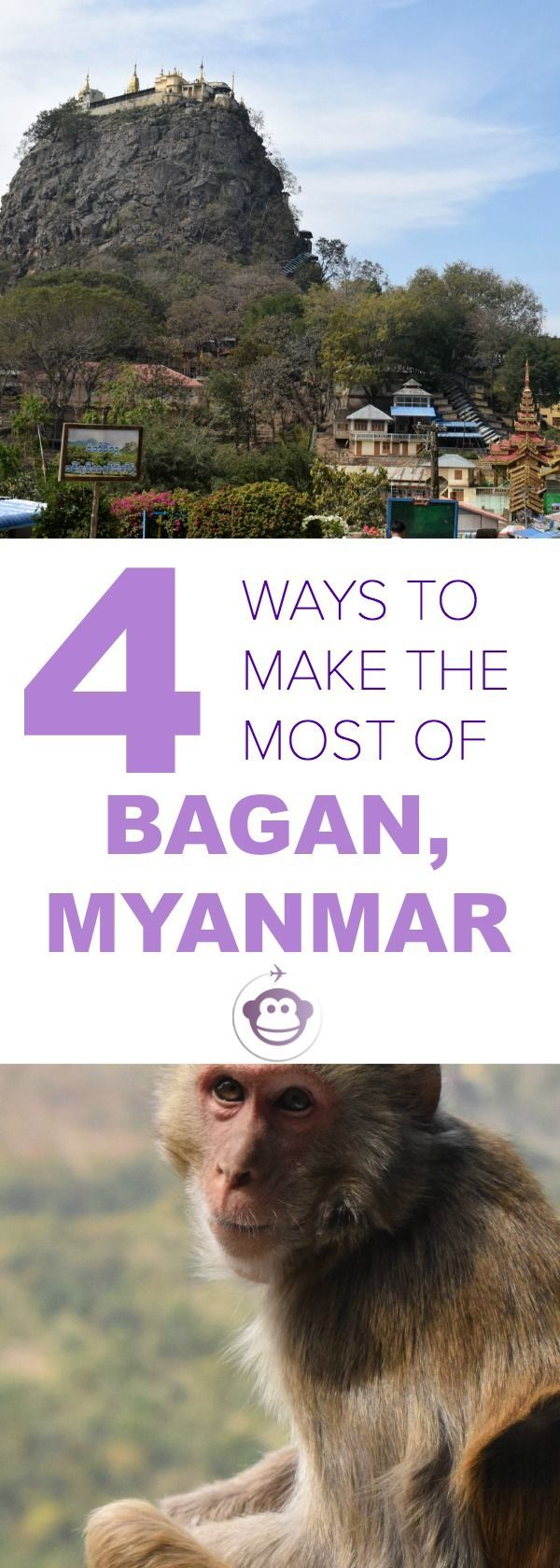 Four Ways To Make The Most of Bagan in Myanmar | Destination Guide | Myanmar | Travel Inspiration | Travel Tips | Exploring Myanmar | Bagan | Travel Blogs |