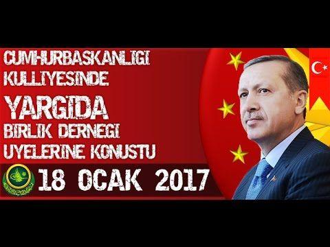 Cumhurbaşkanı Recep Tayyip Erdoğan Külliyede Yargıda Birlik Derneği Üyel...