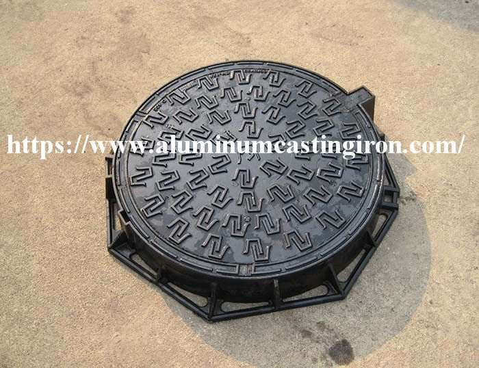 Ductileiron Ductileironmanholecover The Ductile Iron Manhole Cover Has An Advantage That The Spheroidal Graphite Cast Ir In 2020 Ductile Iron Iron Casting Aluminum
