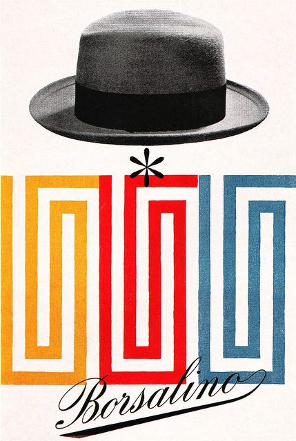 Advertising poster for Borsalino, an Italian hat manufacturer. From Gebruachsgraphik No. 5, 1955. Blogged at Aqua-Velvet