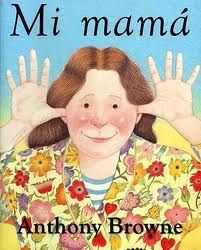 Mi mamá por Anthony Browne
