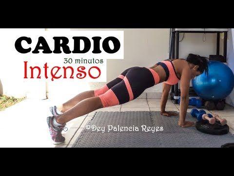 CARDIO INTENSO 30 MINUTOS | Rutina 576 | Quema Grasa - Adelgazar - Dey Palencia Reyes - YouTube
