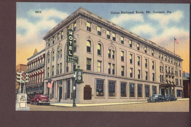 Misprinted postcard Mt Carmel Pa Hotel Marble Hall not Union National Bank