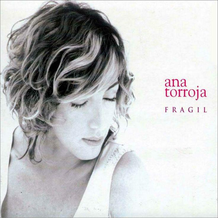 """Ana Torroja """"Fragil"""" 2003.."""