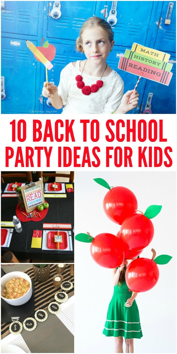 10 Back to School Party Ideas to kick off the new school year and get kids excited about learning!